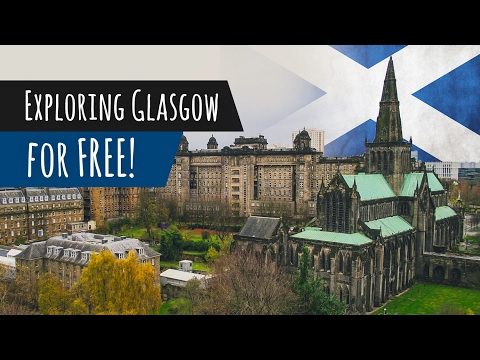 Glasgow City Guide - 4 Fun and FREE Things to do in Glasgow, Scotland!