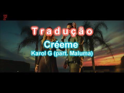 Créeme - Karol G, Maluma | Legendado/Tradução