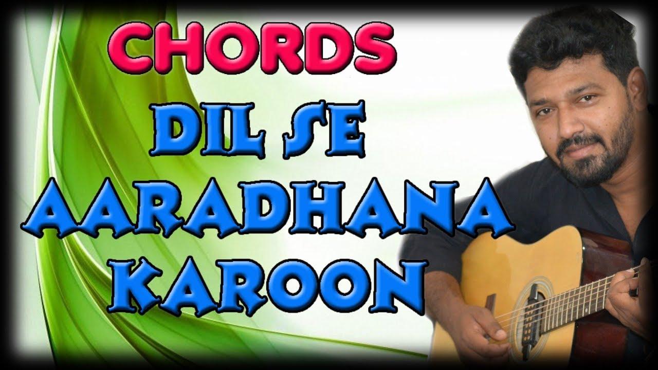 Dil Se Aaradhana Karoon Main Guitar Lesson Hindi Christian