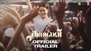 Thalaivi | Official Trailer (Tamil) | Kangana Ranaut | Arvind Swamy | Vijay | 23rd April