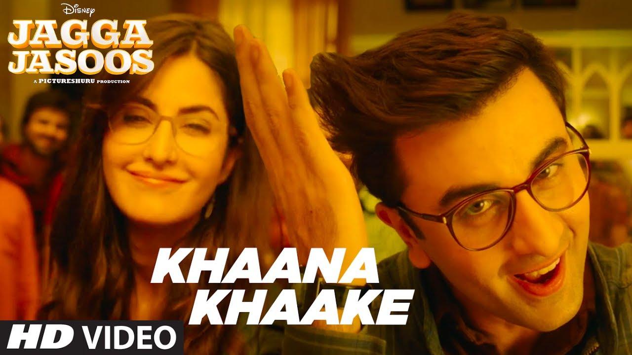 Khaana Khaake Song (Video) l Jagga Jasoos l Ranbir Kapoor Katrina Kaif Pritam Amitabh Bhattacharya #1