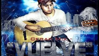 Vuelve - Cesar mix