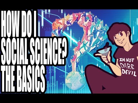How Do I Social Science? 1: The Basics