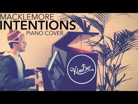 Macklemore Intentions Piano Cover Ft Dan Caplen Sheets Youtube