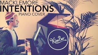 Macklemore - Intentions (Piano Cover) (ft. Dan Caplen) +SHEETS