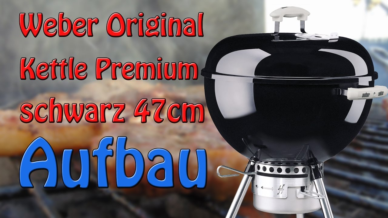 Weber Holzkohlegrill Grill Anleitung : Weber grill aufbauen anleitung youtube