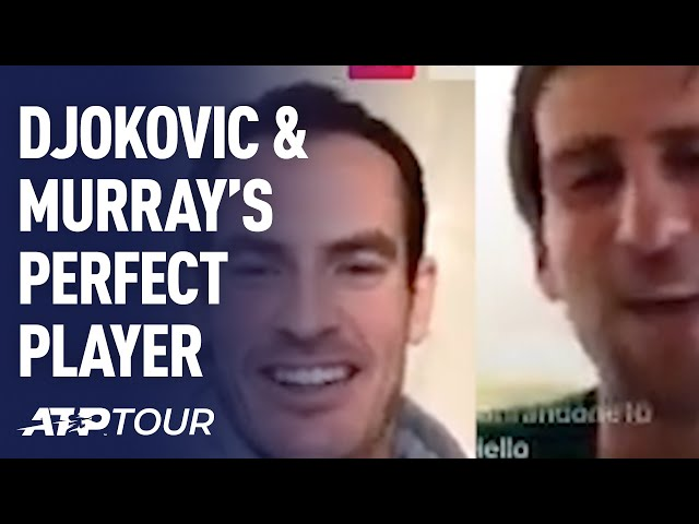 Novak Djokovic & Andy Murray Build Perfect Tennis Player | ATP