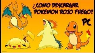 Como Descargar Pokemon Rojo Fuego para PC full en español