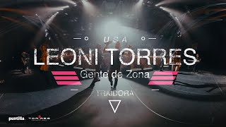 Leoni Torres y Gente de Zona - Traidora - Video 360 Grados e...