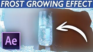 Ice Growing/Freezing Effect - Afтer Effects VFX Tutorial