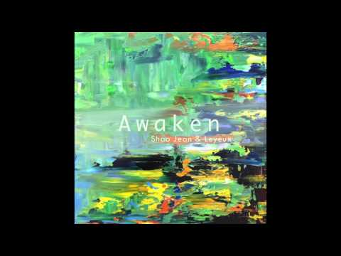 Shao Jean & Leyeux - Awaken