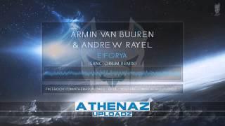 Armin Van Buuren & Andrew Rayel - Eiforya (Sanctorium Remix)