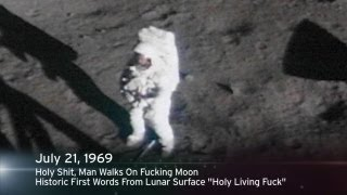 This Week In History: Holy Shit, Man Walks On Fucking Moon