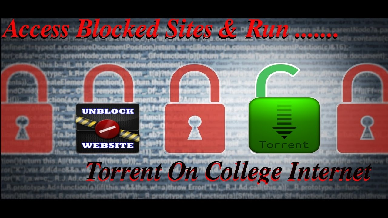 How to access blocked sites run torrent on college internet or how to access blocked sites run torrent on college internet or proxy server ccuart Choice Image