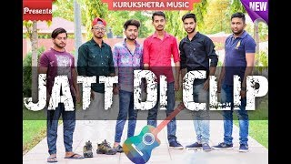 Mankirt Aulakh Jatt Di Clip Sourabh Bharat Dushyant Chauhan Kurukshetra Music.mp3
