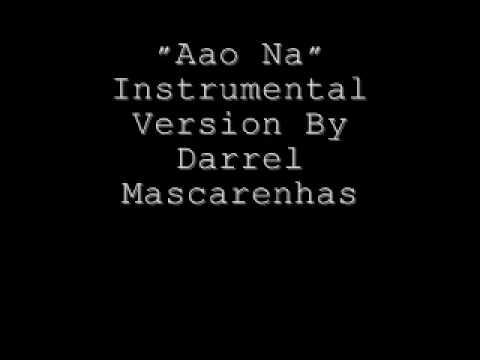 Aao Na Instrumental Version By Darrel Mascarenhas