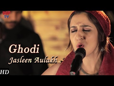 Ghodi | Punjabi Folk Music | Punjabi Wedding Songs | Jasleen Aulakh