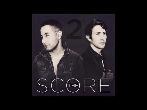 The Score - Lost You