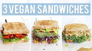 3 Vegan Sandwiches | HEALTHY LUNCH IDEAS
