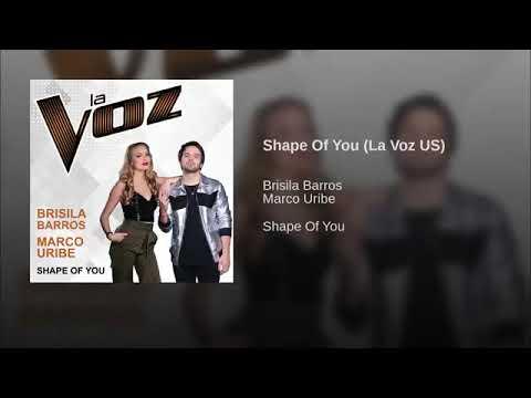 Brisila Barros & Marco Uribe - Shape Of You - Studio Version - La Voz US 1