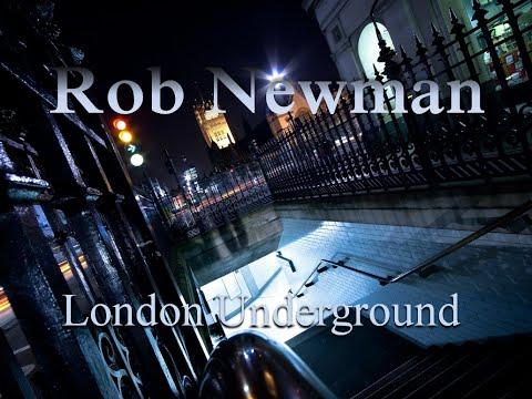 Rob Newman - London Underground (deep & dark progressive house, techno) (2015)