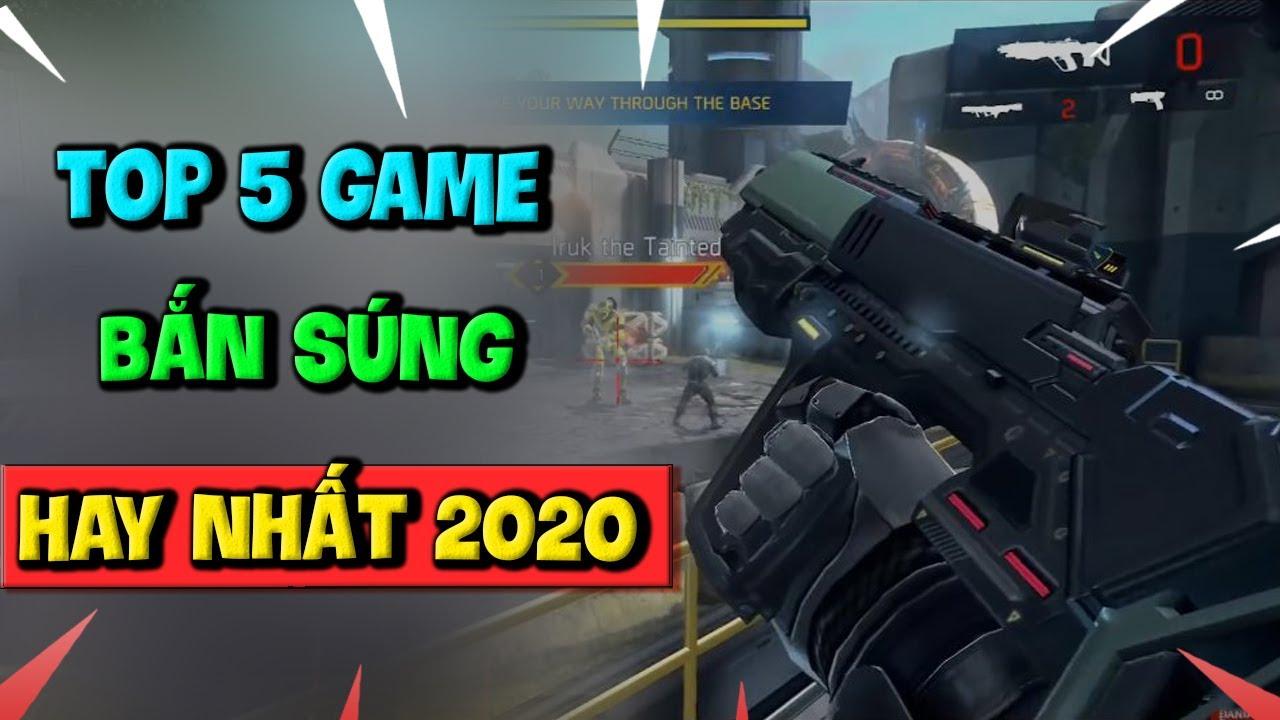 Top 5 Game Mobile Bom Tấn Bắn Súng Hay Nhất Năm 2020