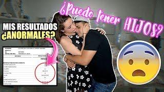 ME ENTREGAN MIS RESULTADOS ¿PUEDO TENER HIJOS? / #AmorEterno
