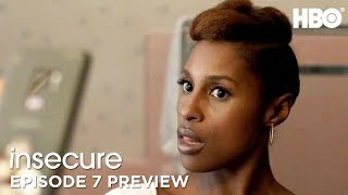 'Got Me Looking Thirsty' Ep. 7 Preview | Insecure | Season 3