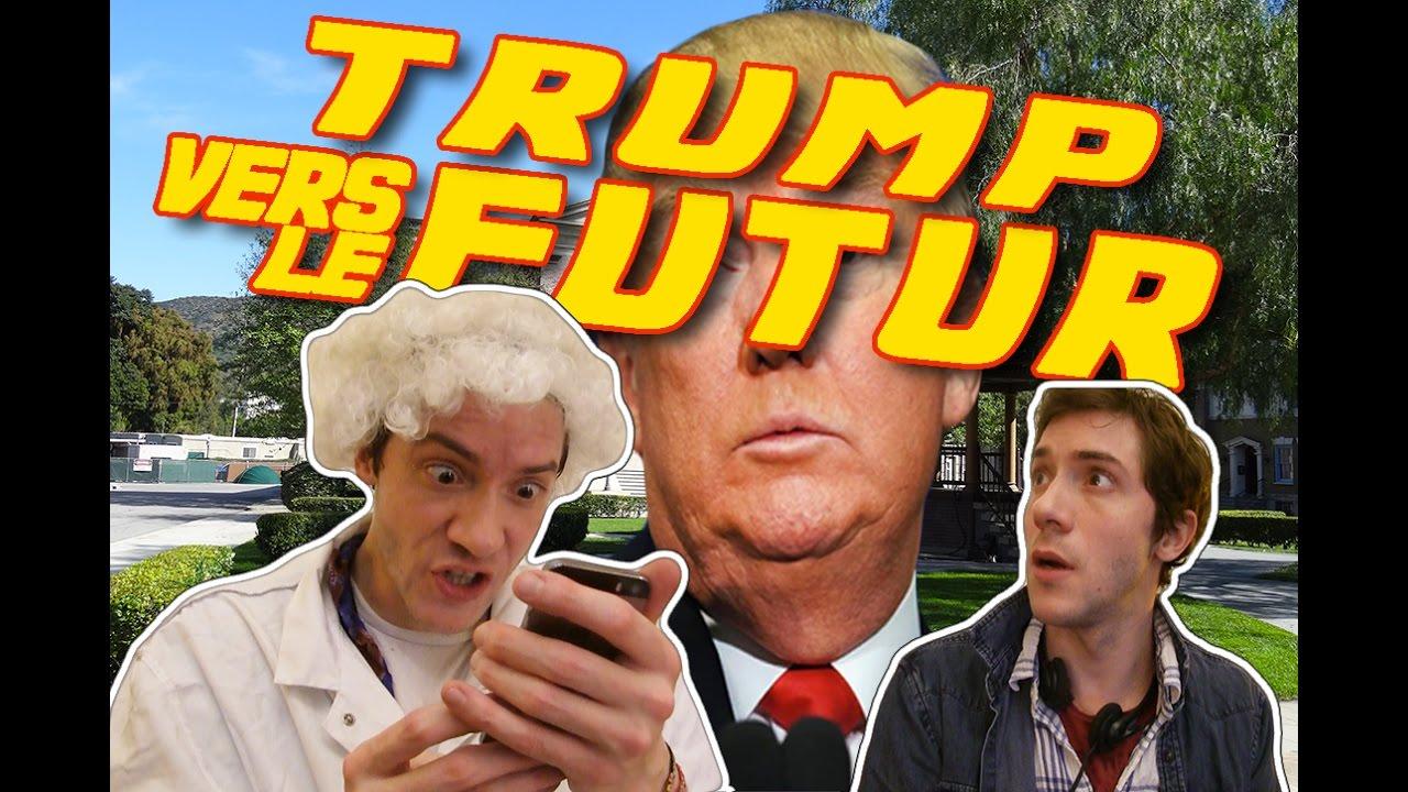 TRUMP VERS LE FUTUR - YouTube