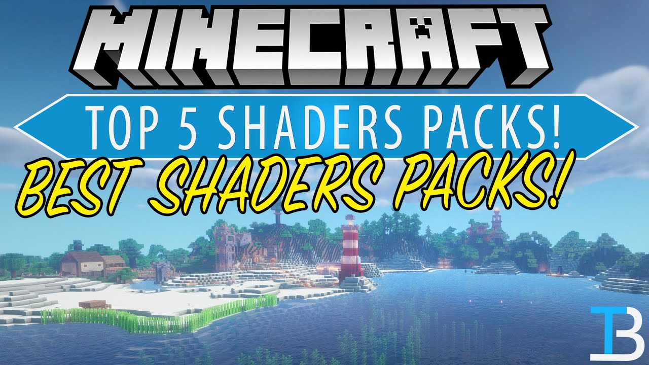 Top 5 Shaders Packs for Minecraft (Best Minecraft Shaders Packs!)