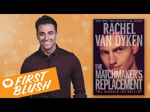 First Blush The Matchmakers Replacement By Rachel Van Dyken Youtube