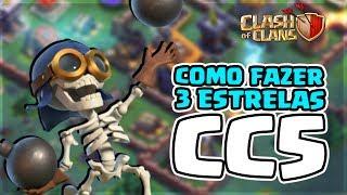 FAÇA 3 ESTRELAS EM CC5 COM ESSA ESTRATÉGIA! CLASH OF CLANS BASE DO CONSTRUTOR