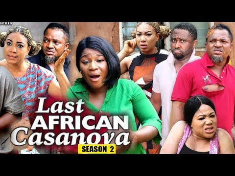 LAST AFRICAN CASANOVA SEASON 2 - (New Movie) 2019 Latest Nigerian Nollywood Movie Full HD