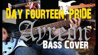 Day Fourteen: Pride - Ayreon // Bass Guitar Cover