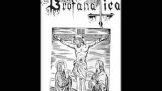 Profanatica - Raping Of Angels