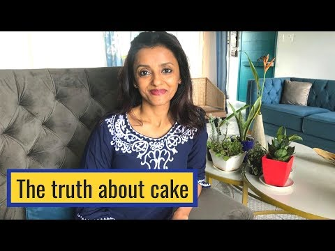 The Truth about cake!