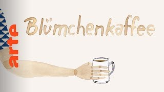 Woher kommt der Begriff Blümchenkaffe? | Karambolage | ARTE