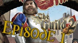 The Guild 2 - Episode 1 | Let