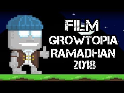 Growtopia Film - Ramadhan
