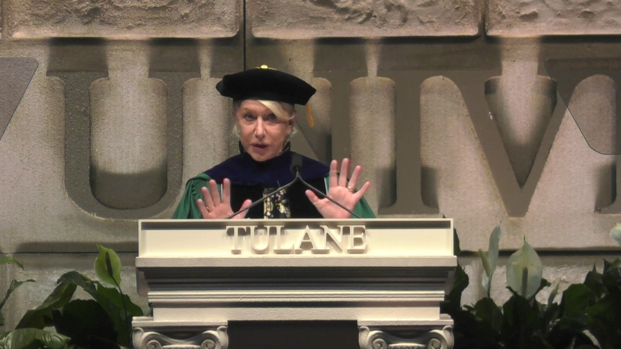 Dame Helen Mirren Keynote Tulane - YouTube