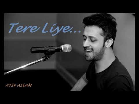 Tere Liye Song by Atif Aslam ( PRINCE)