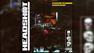 Immune & Hades - Headshot (Official Audio)