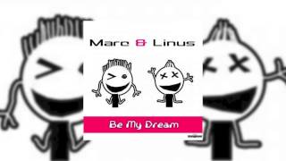 Marc & Linus - Be My Dream (Flashtune Remix) // GOOD SOURCE //
