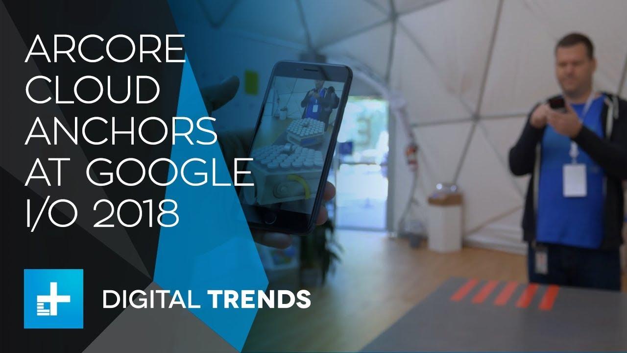 ARCore Cloud Anchors at Google IO 2018