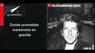 Leonard Cohen - Field Commander Cohen Traducida