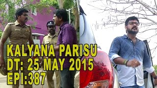 Kalyana Parisu - Tamil Serial | Episod 387 | 25/05/2015