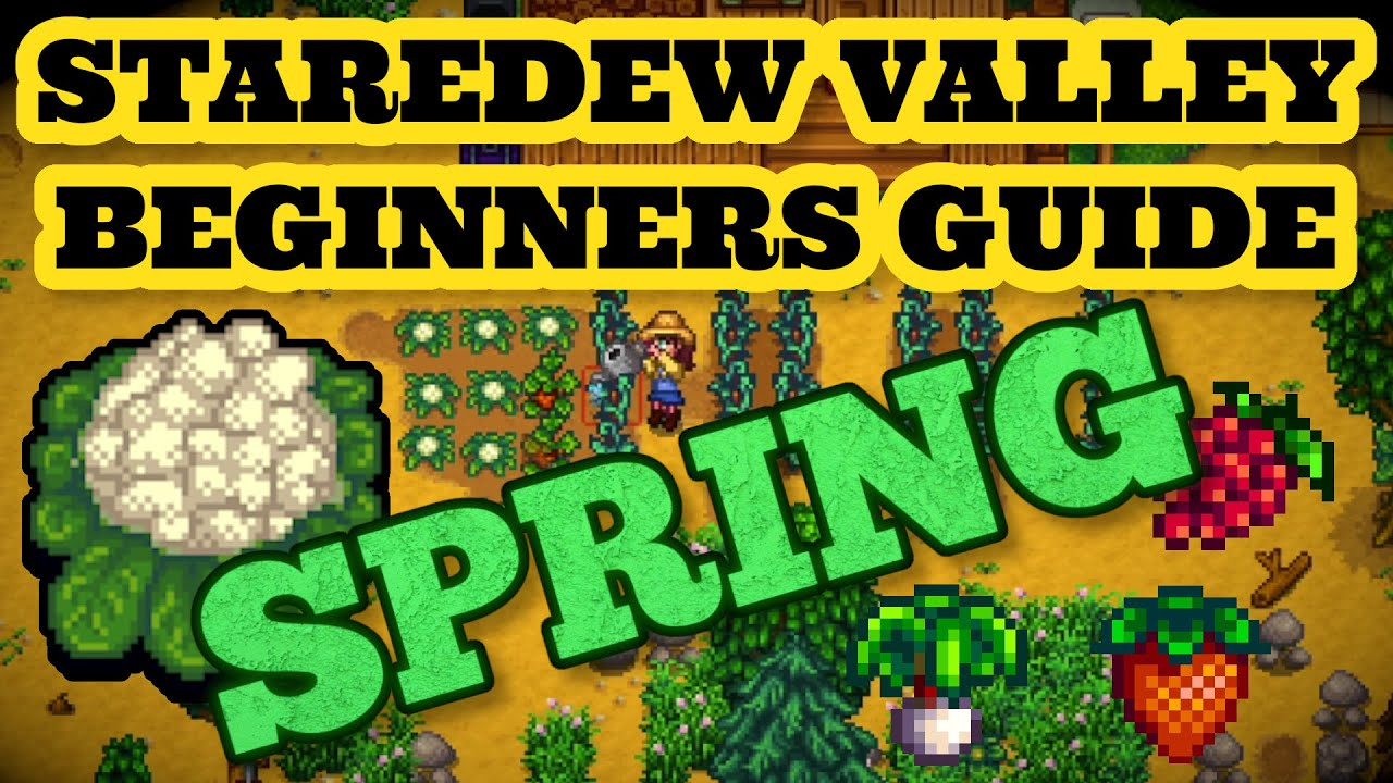 Stardew Valley Ultimate beginners Guide To Spring | Beginner Tips and Tricks EP1