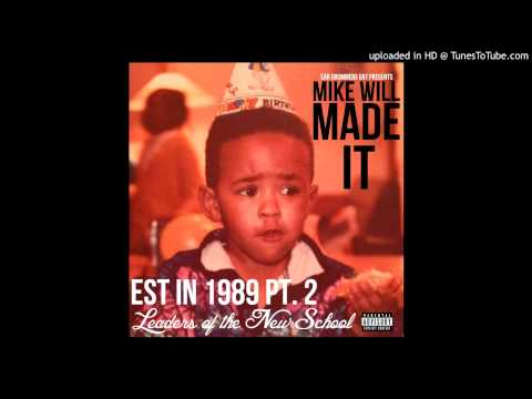 Mike Will Made It (Drop)