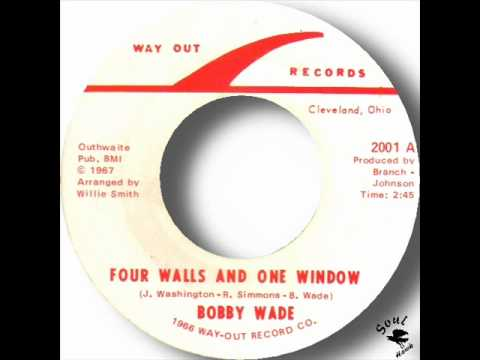 Bobby Wade - Four Walls And One Window.wmv