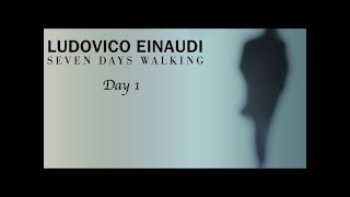 Download Ludovico Einaudi - Seven Days Walking // Day One (Full Album) Mp3 and Videos